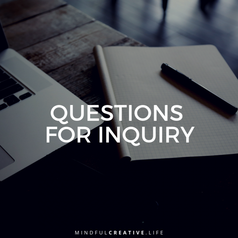 2018-09-23 - Mindful Creative Life - Questions for Inquiry - 800x800